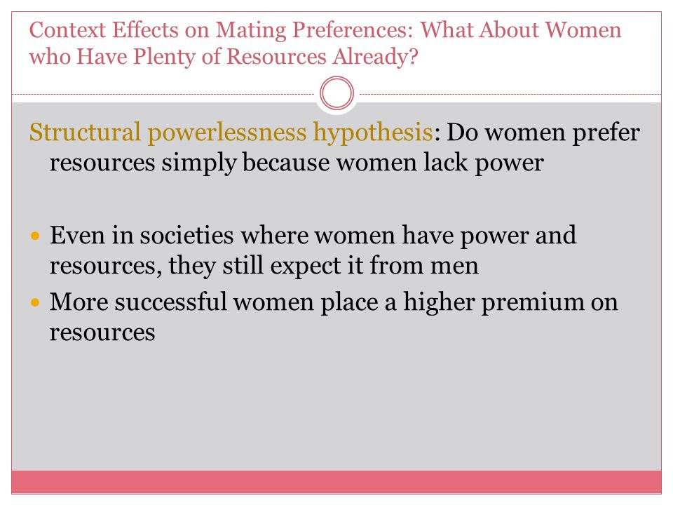 More successful women place a higher premium on resources