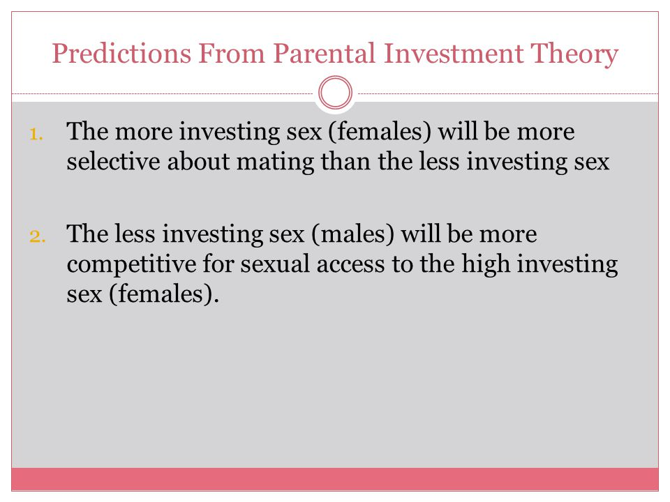 Predictions From Parental Investment Theory