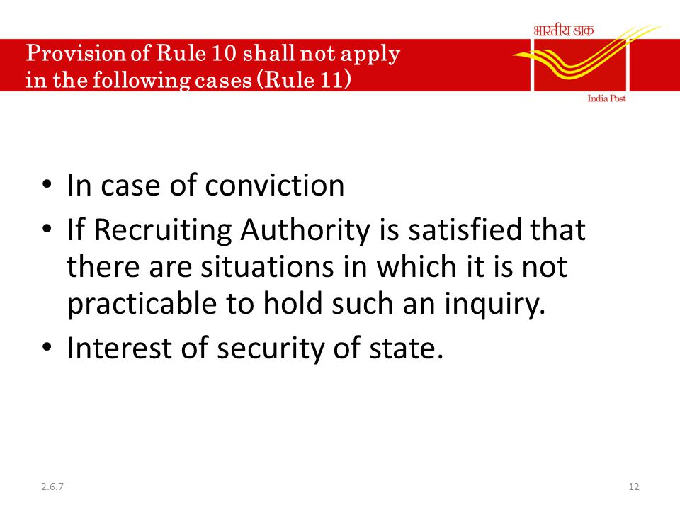 Provision of Rule 10 shall not apply in the following cases (Rule 11)