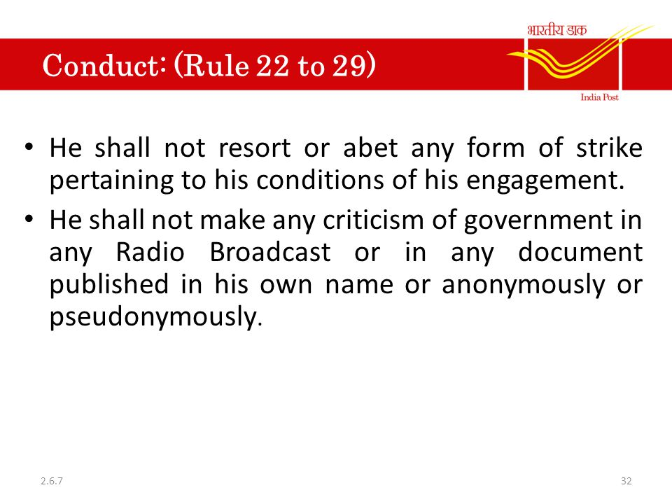 Conduct: (Rule 22 to 29) He shall not resort or abet any form of strike pertaining to his conditions of his engagement.