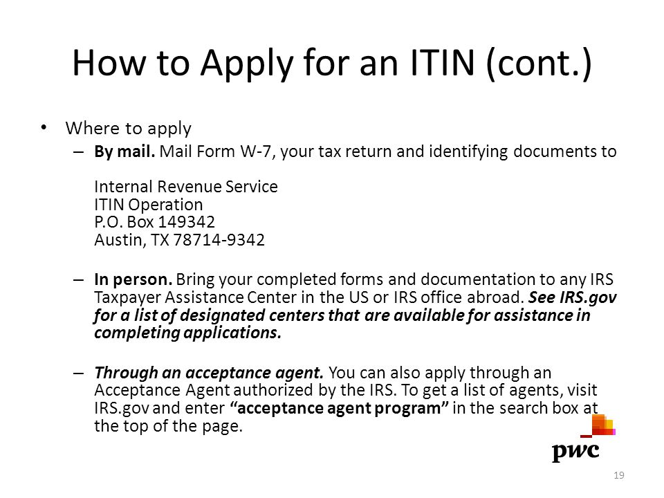 How to Apply for an ITIN (cont.)