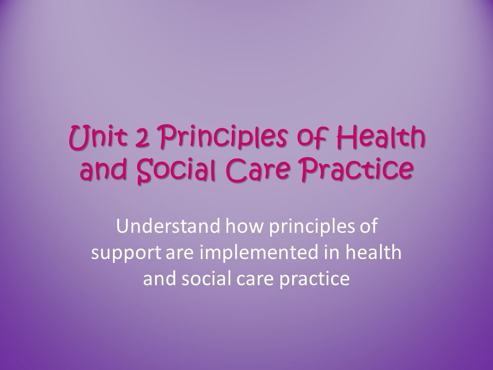 health n social care unit 1 Unit 518 assess the individual in a health and social care setting (ss 51) 101 unit 519 develop procedures and  leadership in health and social care or .