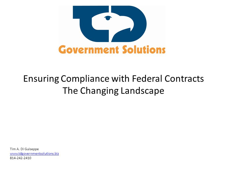 Ensuring Compliance with Federal Contracts The Changing Landscape