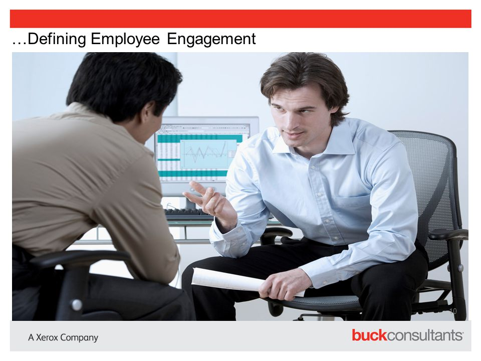 …Defining Employee Engagement
