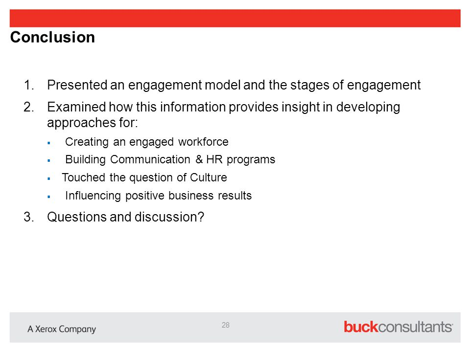 Conclusion Presented an engagement model and the stages of engagement