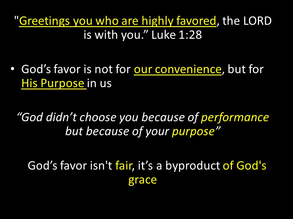 God's favor isn t fair, it's a byproduct of God s grace
