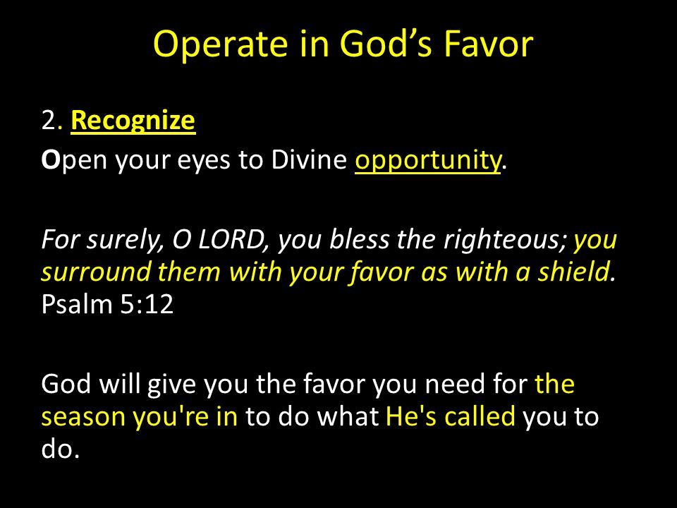 Operate in God's Favor