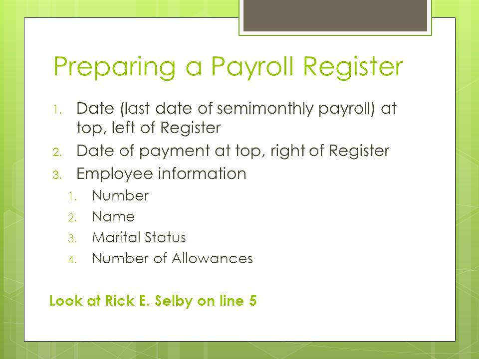 Preparing a Payroll Register
