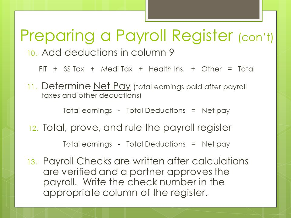 Preparing a Payroll Register (con't)
