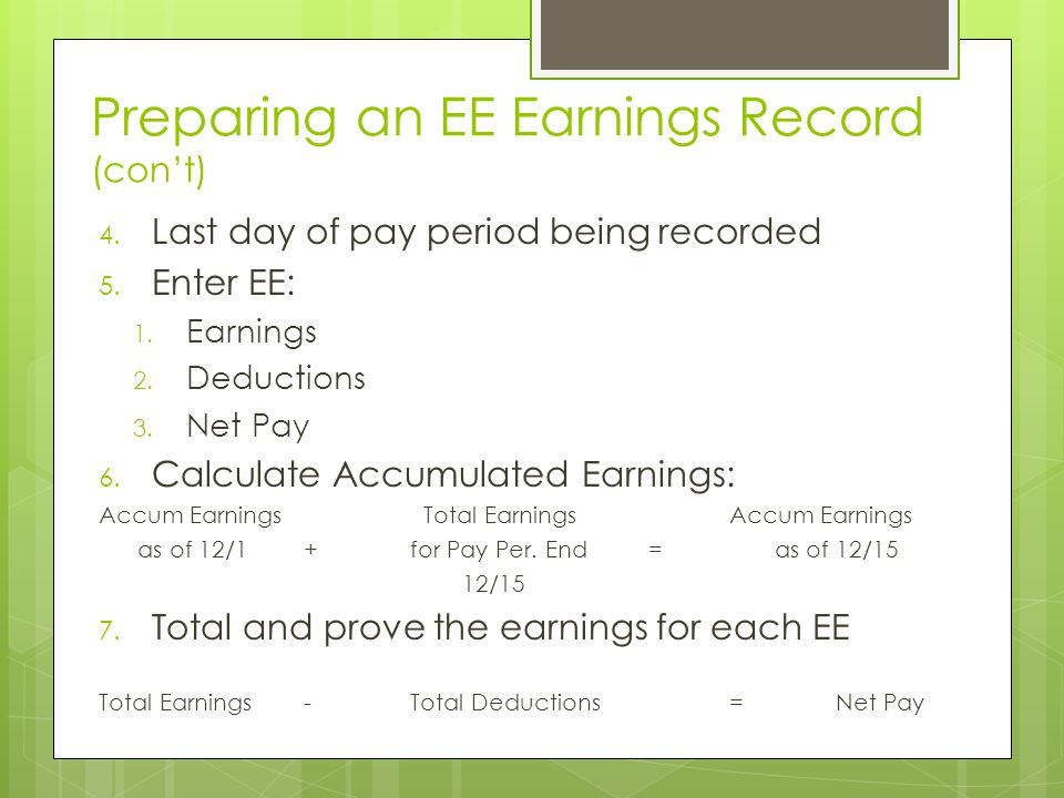 Preparing an EE Earnings Record (con't)