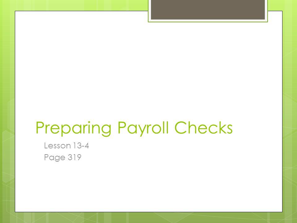 Preparing Payroll Checks