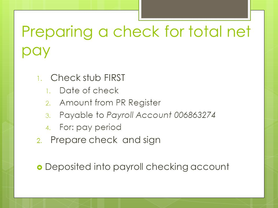 Preparing a check for total net pay