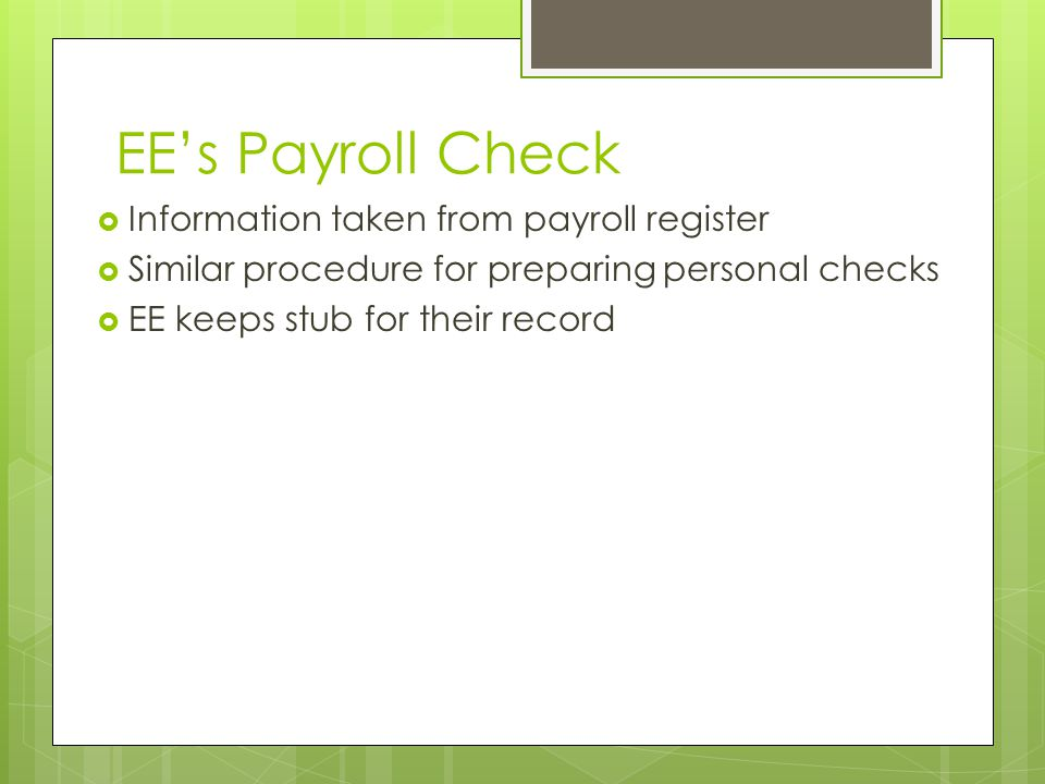 EE's Payroll Check Information taken from payroll register