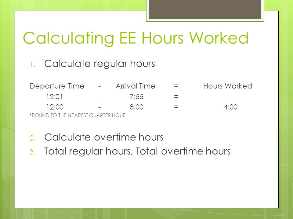 Calculating EE Hours Worked