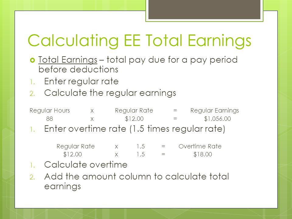Calculating EE Total Earnings
