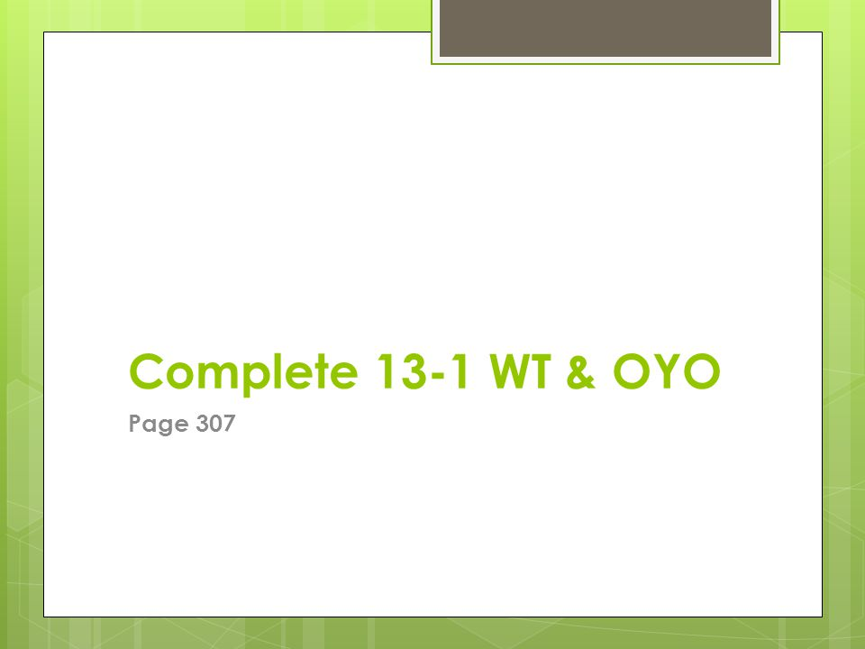 Complete 13-1 WT & OYO Page 307