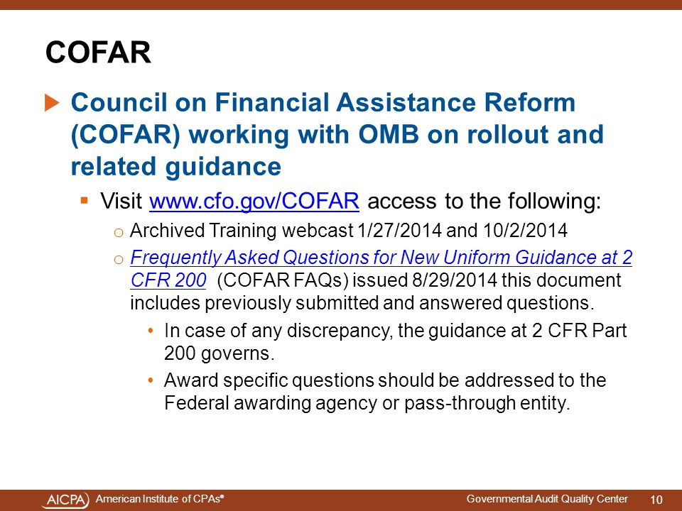 4/15/2017 COFAR. Council on Financial Assistance Reform (COFAR) working with OMB on rollout and related guidance.