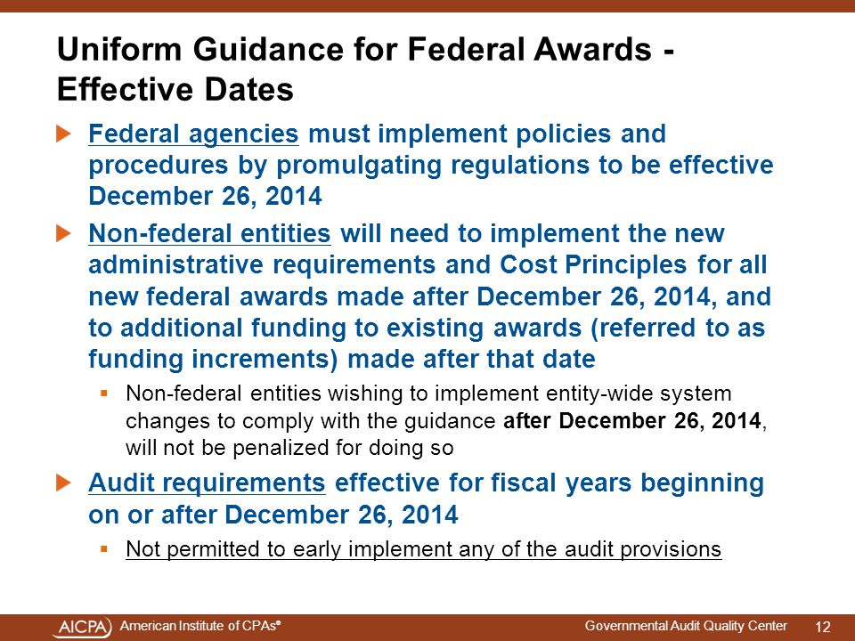 Uniform Guidance for Federal Awards - Effective Dates