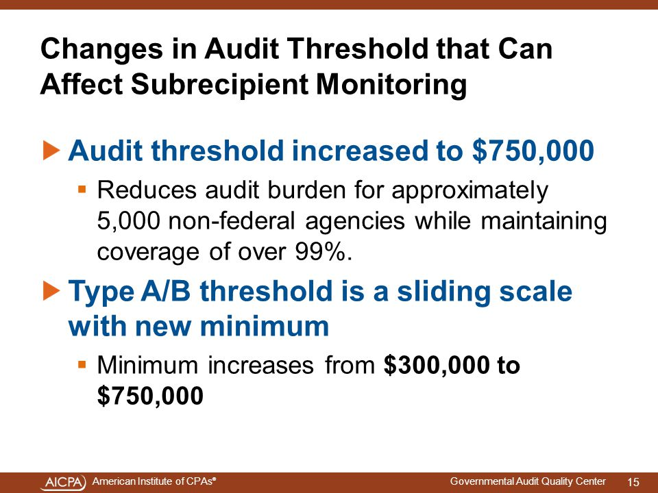 Changes in Audit Threshold that Can Affect Subrecipient Monitoring