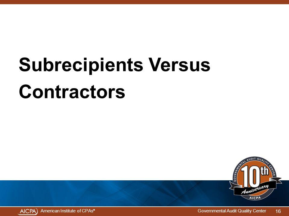 Subrecipients Versus Contractors
