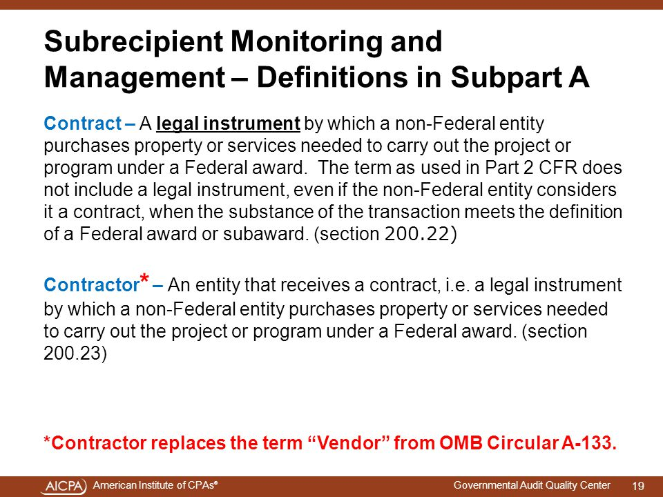 Subrecipient Monitoring and Management – Definitions in Subpart A