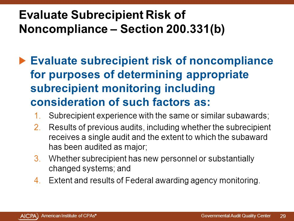 Evaluate Subrecipient Risk of Noncompliance – Section 200.331(b)