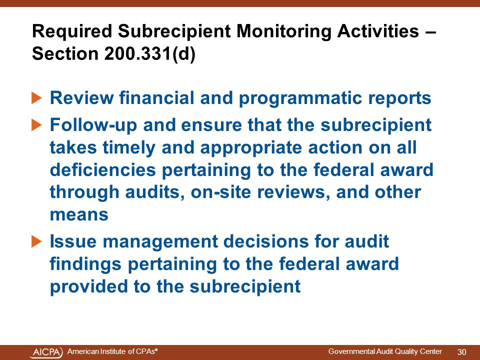 Required Subrecipient Monitoring Activities – Section 200.331(d)