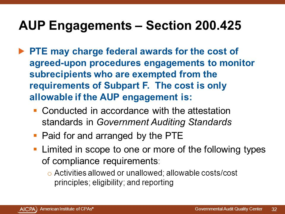 AUP Engagements – Section 200.425