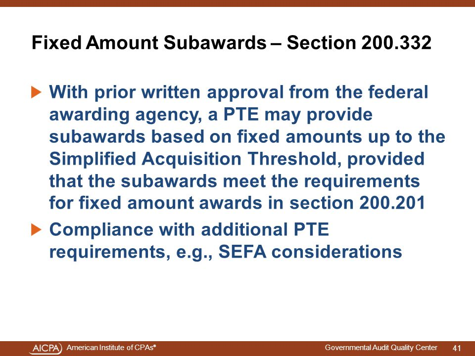 Fixed Amount Subawards – Section 200.332