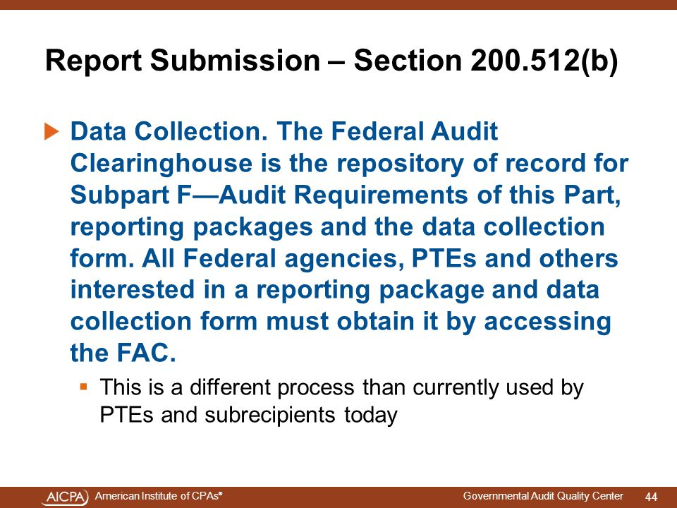 Report Submission – Section 200.512(b)