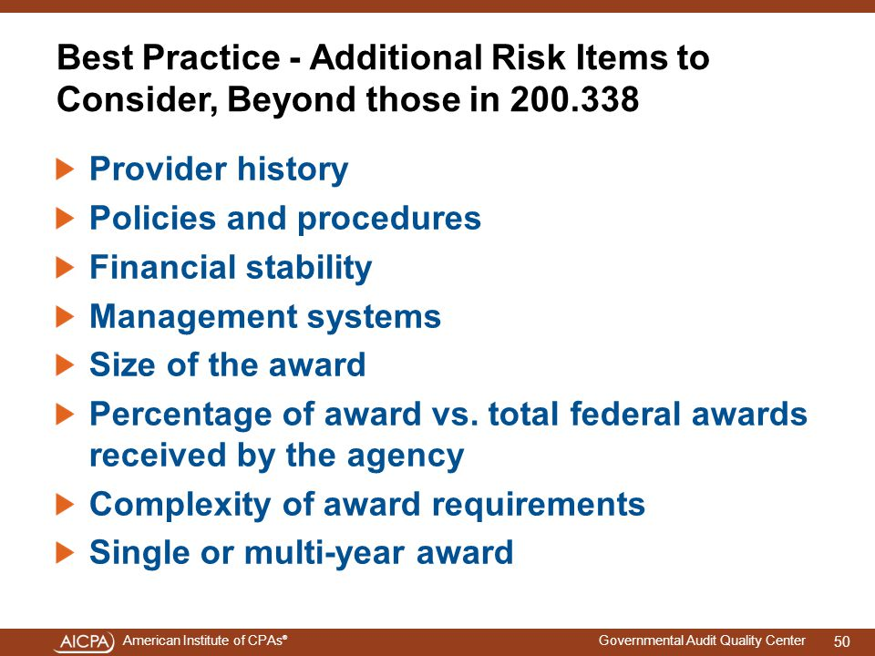 4/15/2017 Best Practice - Additional Risk Items to Consider, Beyond those in 200.338. Provider history.