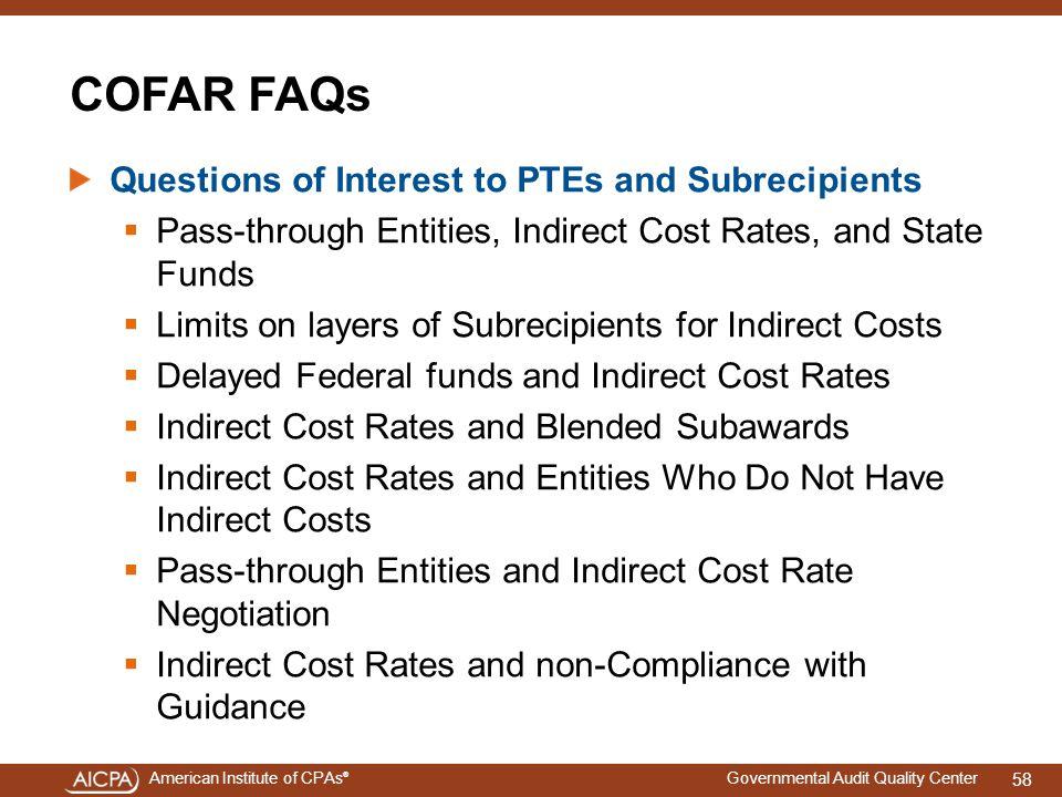 COFAR FAQs Questions of Interest to PTEs and Subrecipients