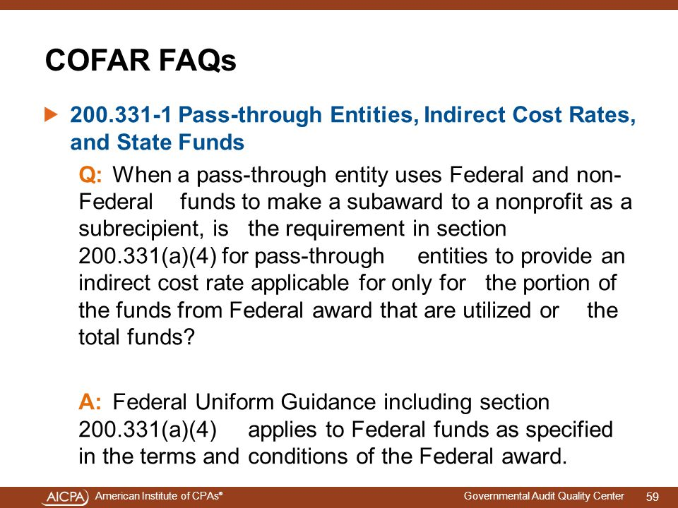 4/15/2017 COFAR FAQs. 200.331-1 Pass-through Entities, Indirect Cost Rates, and State Funds.