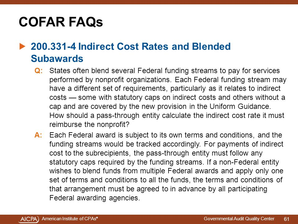 COFAR FAQs 200.331-4 Indirect Cost Rates and Blended Subawards