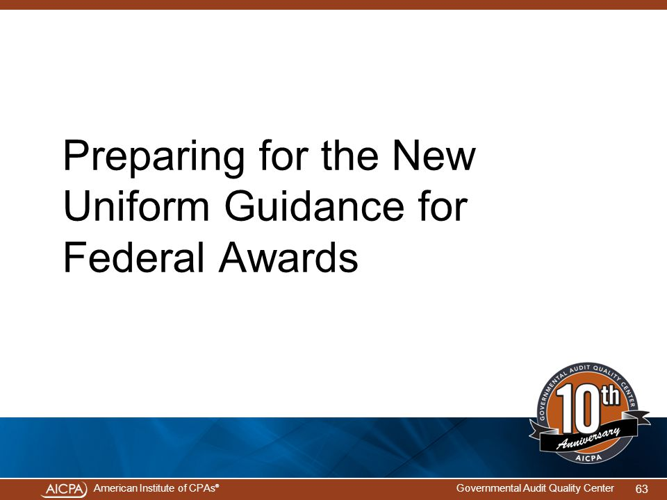 Preparing for the New Uniform Guidance for Federal Awards