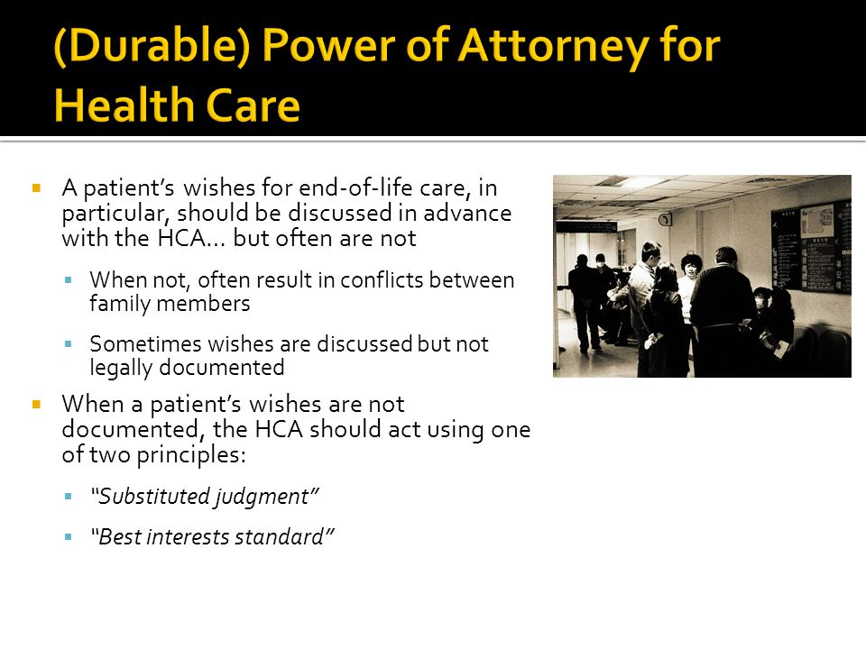 (Durable) Power of Attorney for Health Care
