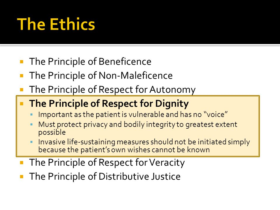 The Ethics The Principle of Beneficence