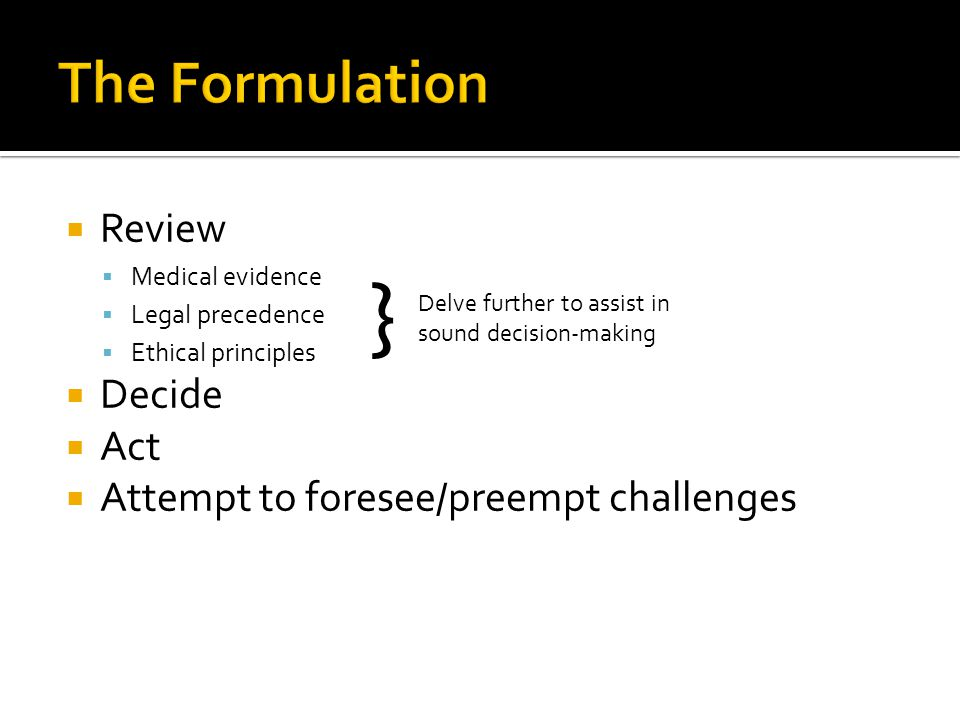 } The Formulation Review Decide Act
