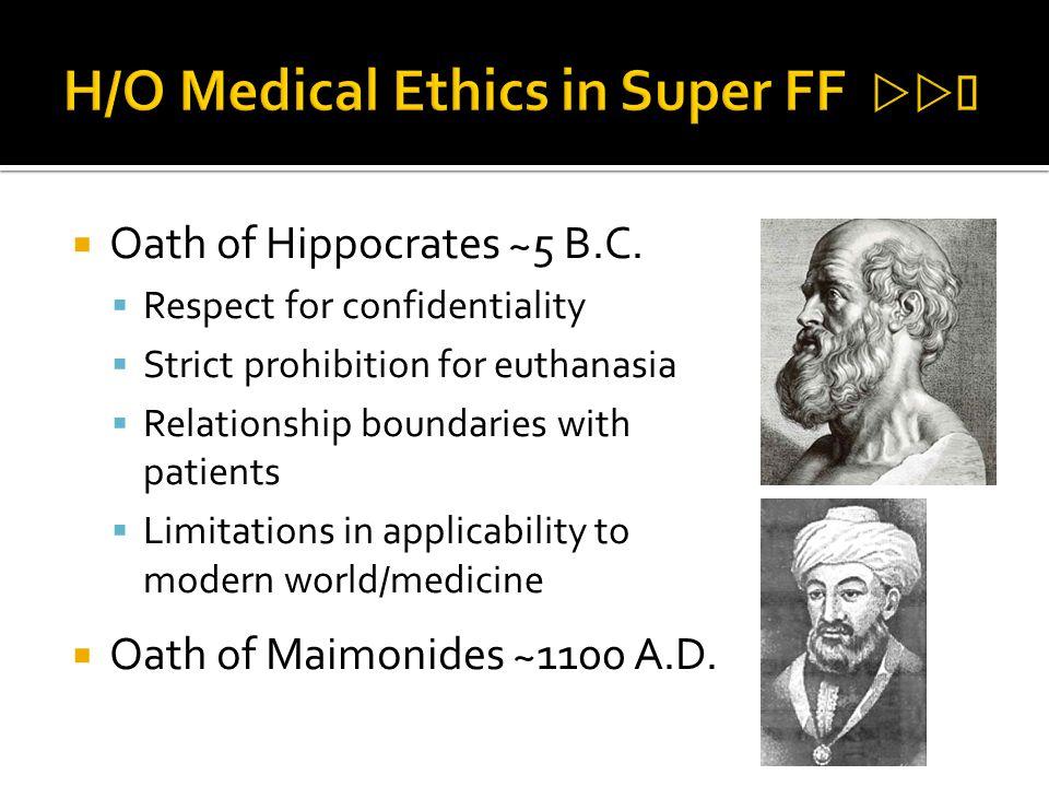 H/O Medical Ethics in Super FF 