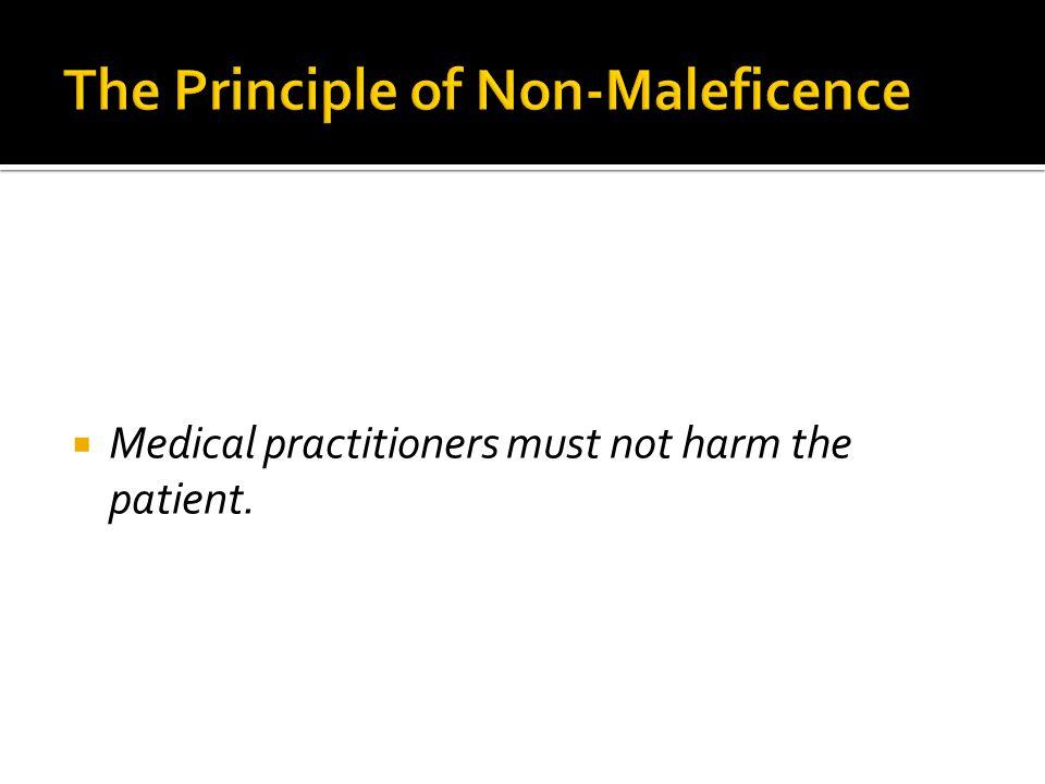 The Principle of Non-Maleficence