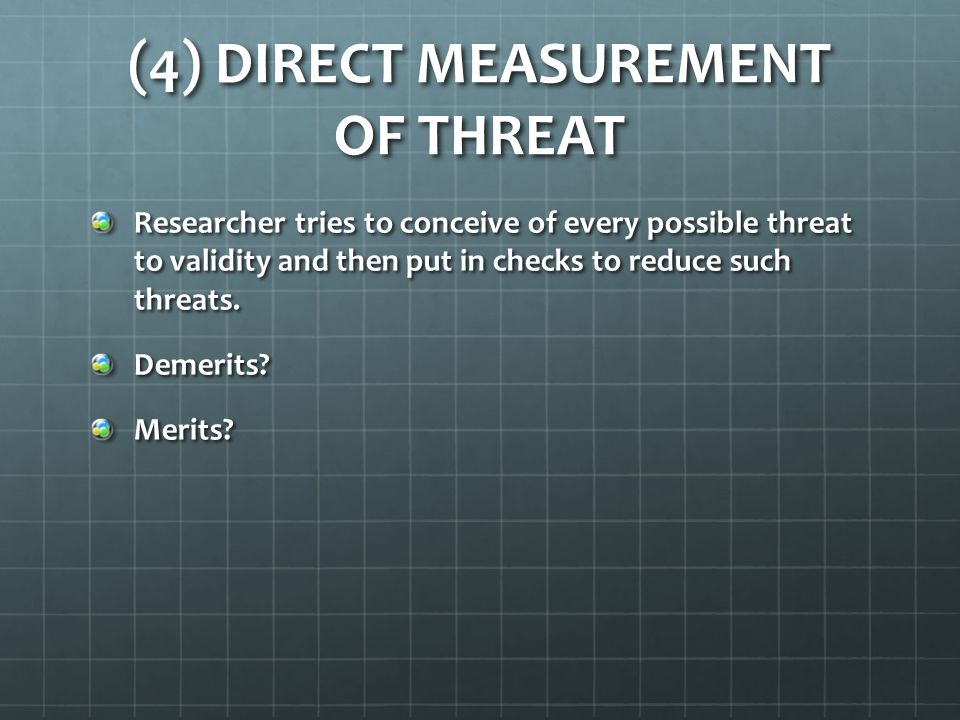 (4) DIRECT MEASUREMENT OF THREAT