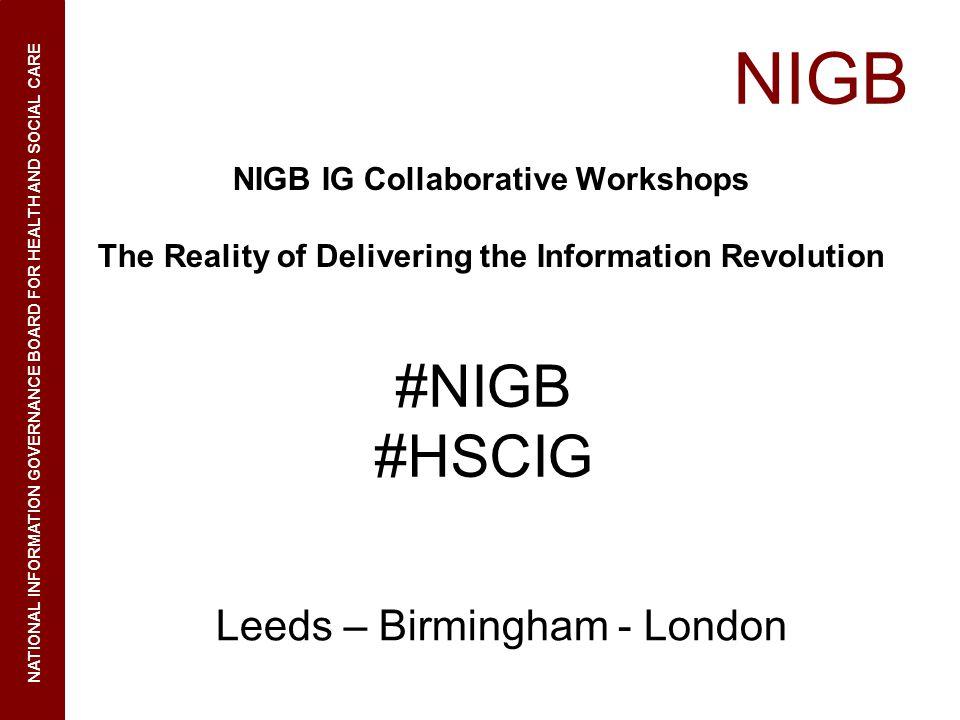 NIGB #NIGB #HSCIG Leeds – Birmingham - London