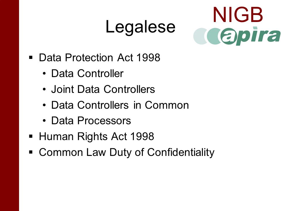 Legalese Data Protection Act 1998 Data Controller
