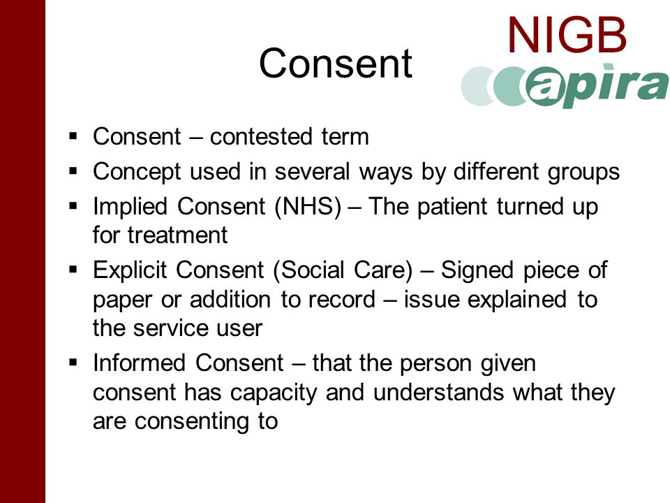 Consent Consent – contested term