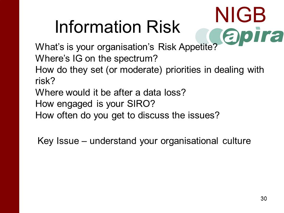Information Risk What's is your organisation's Risk Appetite