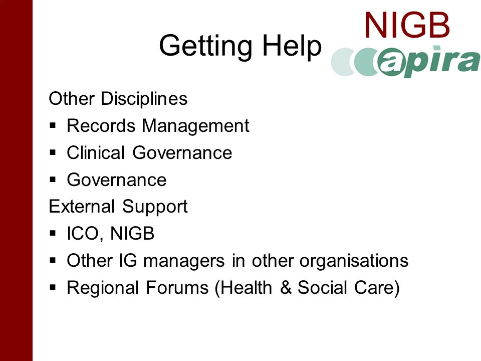 Getting Help Other Disciplines Records Management Clinical Governance