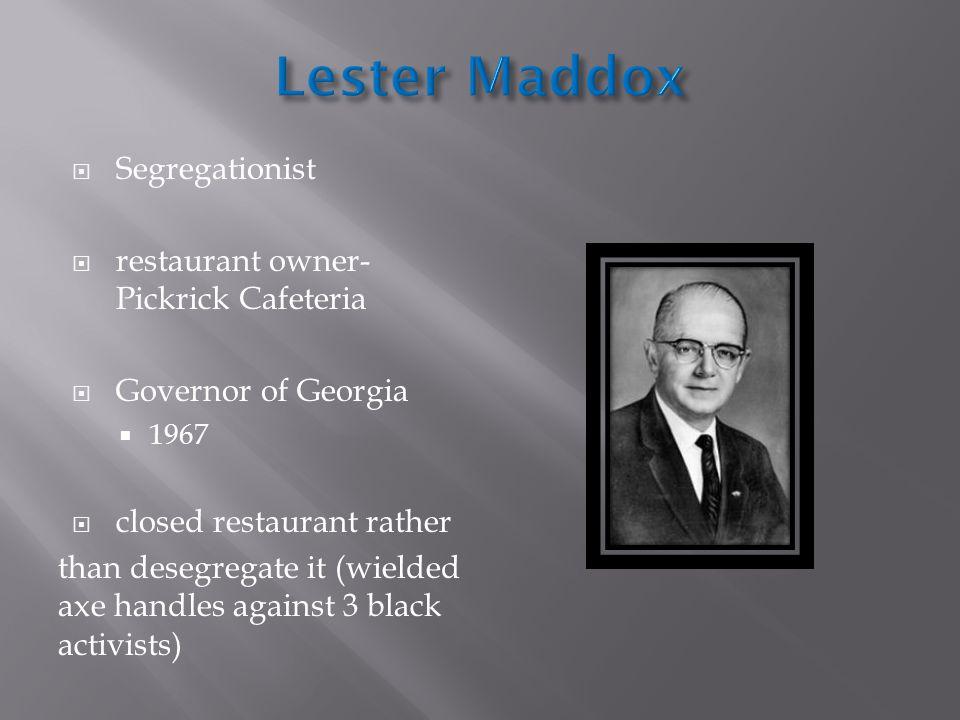 Lester Maddox Segregationist restaurant owner-Pickrick Cafeteria