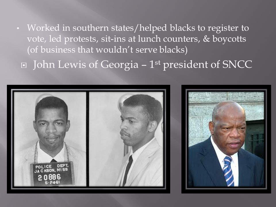 John Lewis of Georgia – 1st president of SNCC