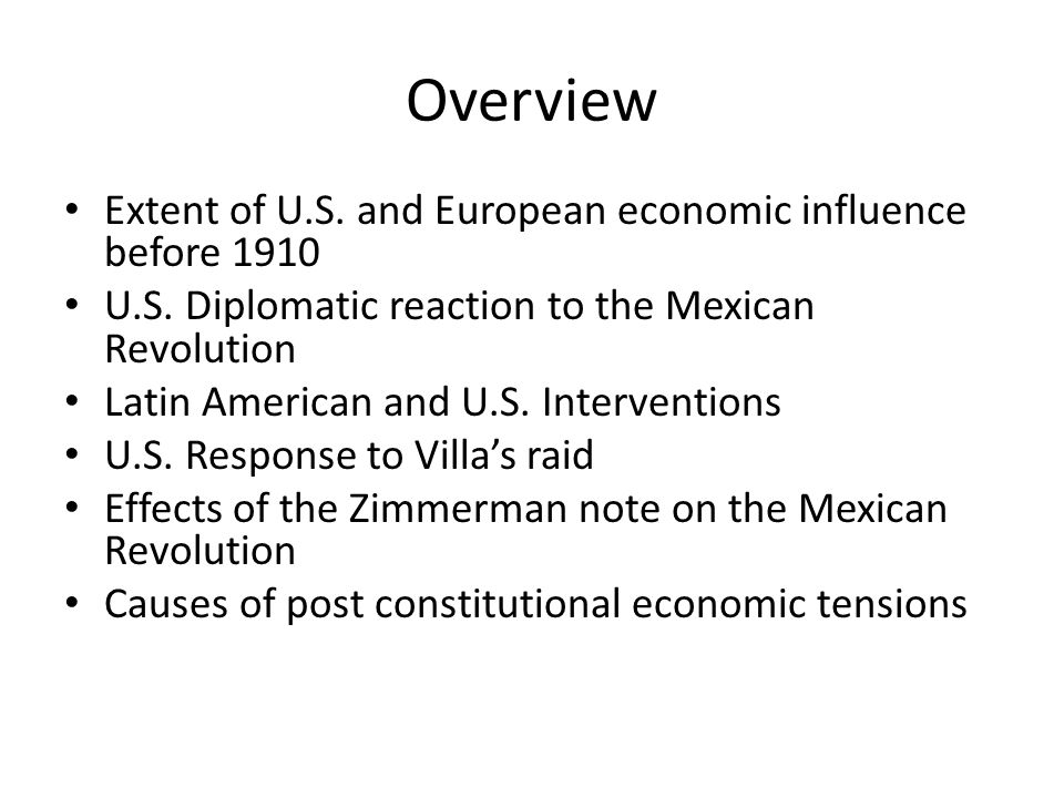 Overview Extent of U.S. and European economic influence before 1910