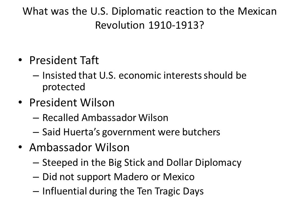 President Taft President Wilson Ambassador Wilson